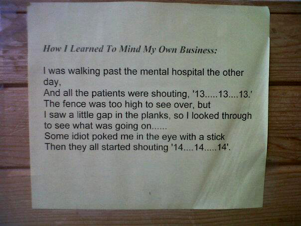How I Learned to Mind My Own Business [humor]