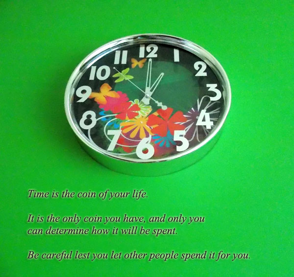 Time Is the Coin of Life [photography & quote]