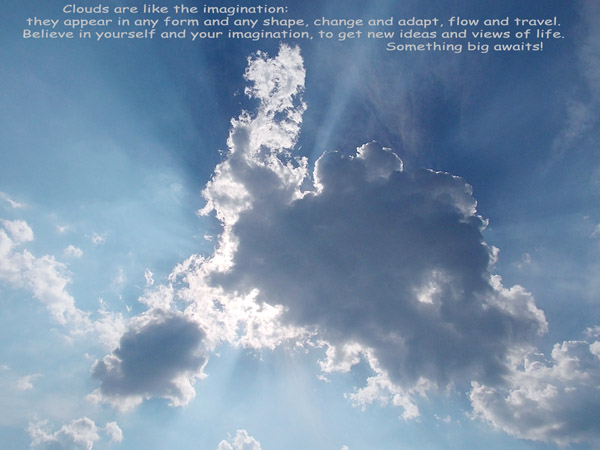 Clouds are Imagination [quote photography]